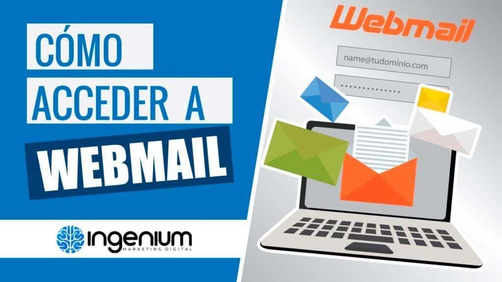 Cómo acceder a mi cuenta de correo vía Webmail